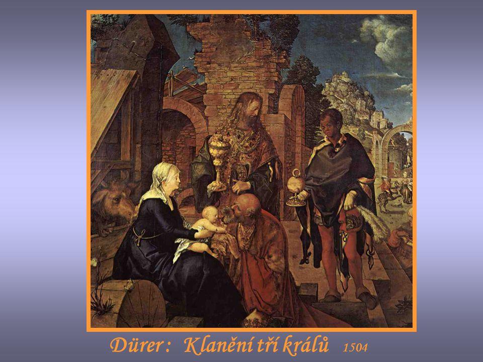 Dürer : Klanění tří králů 1504