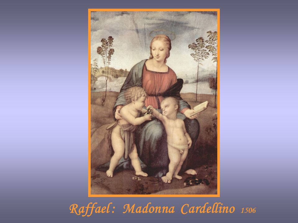 Raffael : Madonna Cardellino 1506