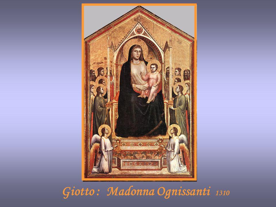 Giotto : Madonna Ognissanti 1310