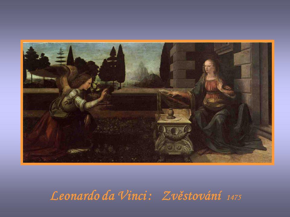 Leonardo da Vinci : Zvěstování 1475
