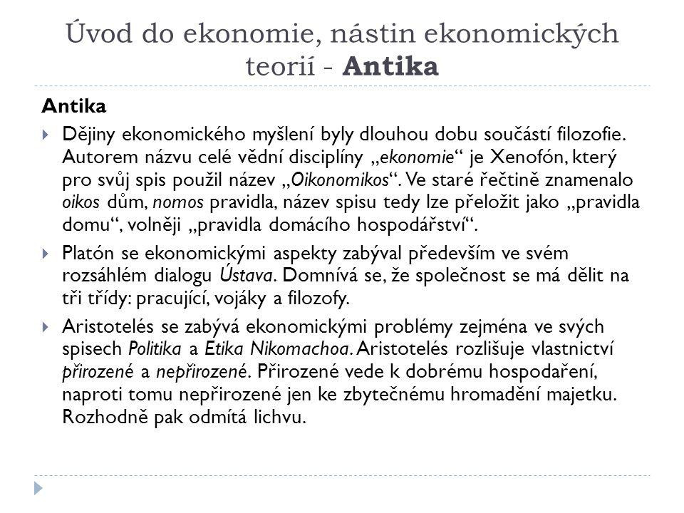 Úvod do ekonomie, nástin ekonomických teorií - Antika