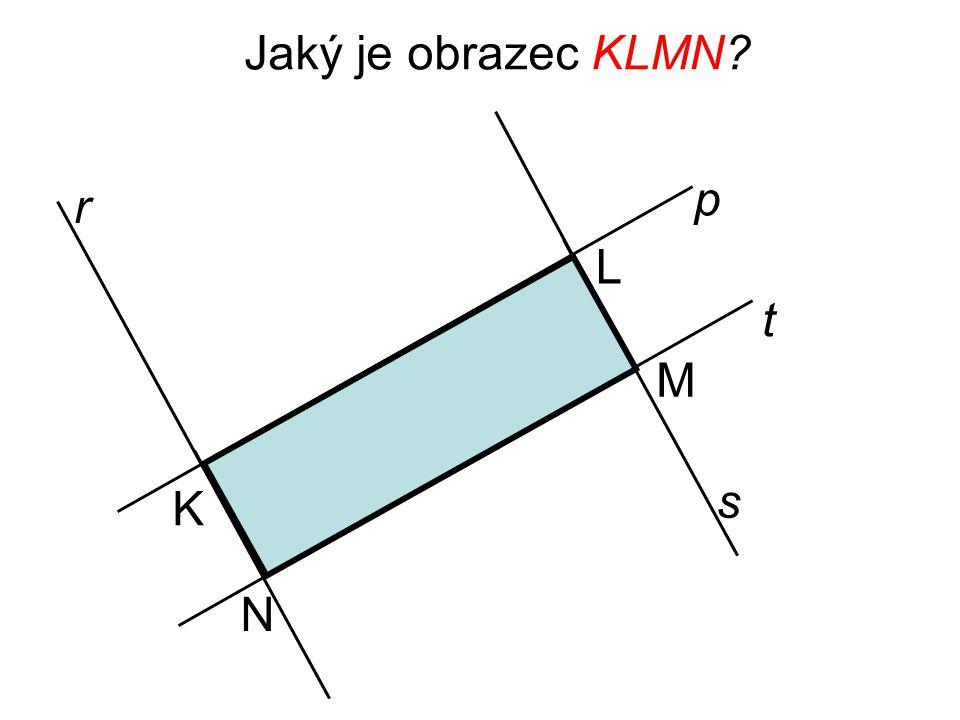 Jaký je obrazec KLMN p r L t M s K N