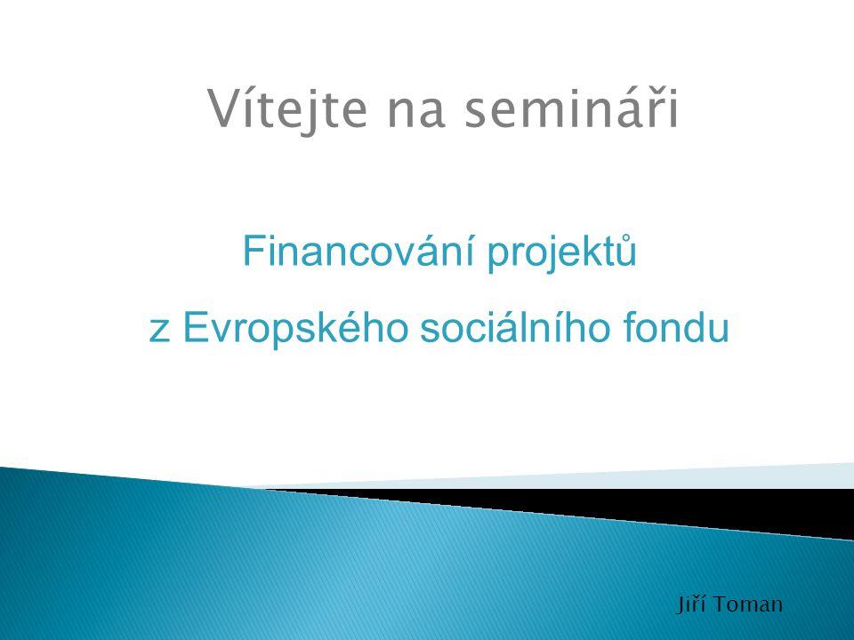 z Evropského sociálního fondu