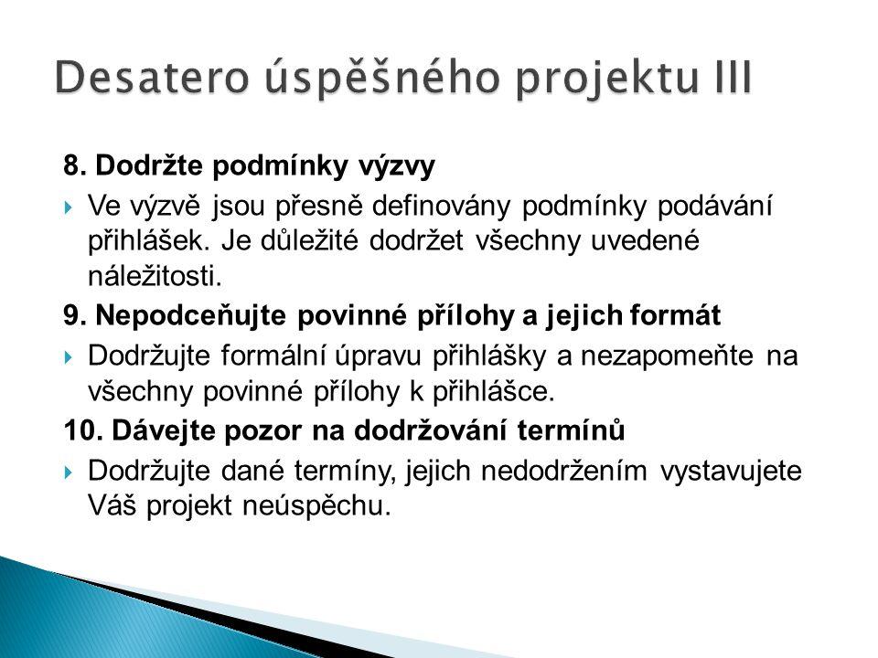 Desatero úspěšného projektu III