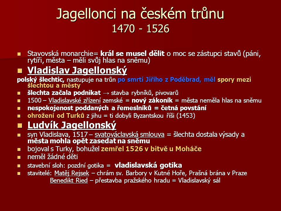 Jagellonci na českém trůnu 1470 - 1526