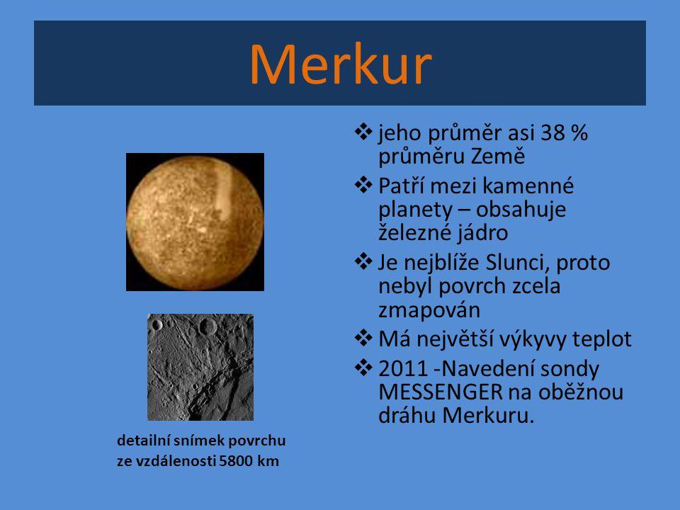 Merkur jeho průměr asi 38 % průměru Země