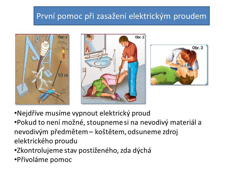 První pomoc při zasažení elektrickým proudem