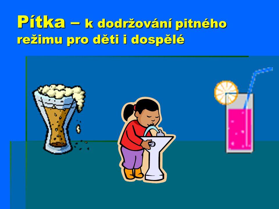 Pítka – k dodržování pitného režimu pro děti i dospělé