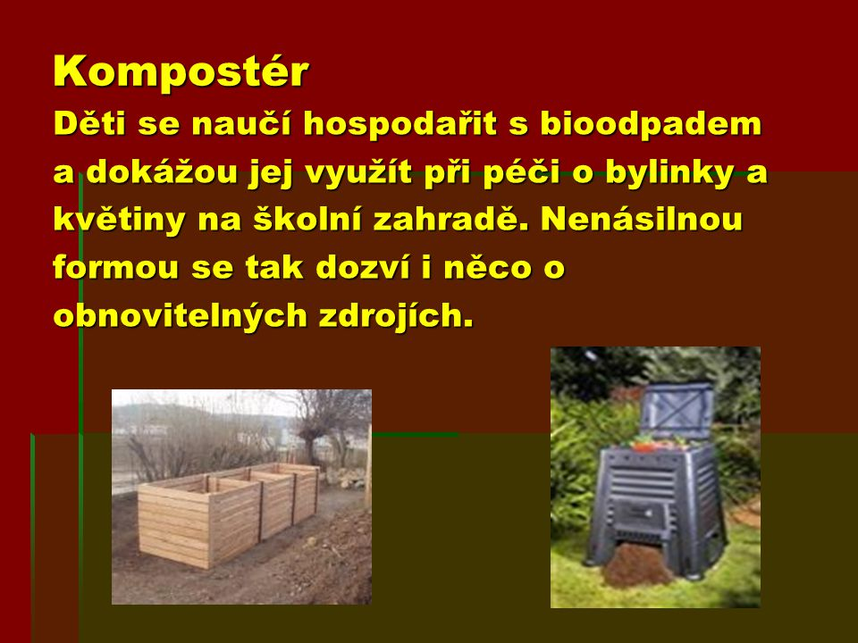 Kompostér Děti se naučí hospodařit s bioodpadem