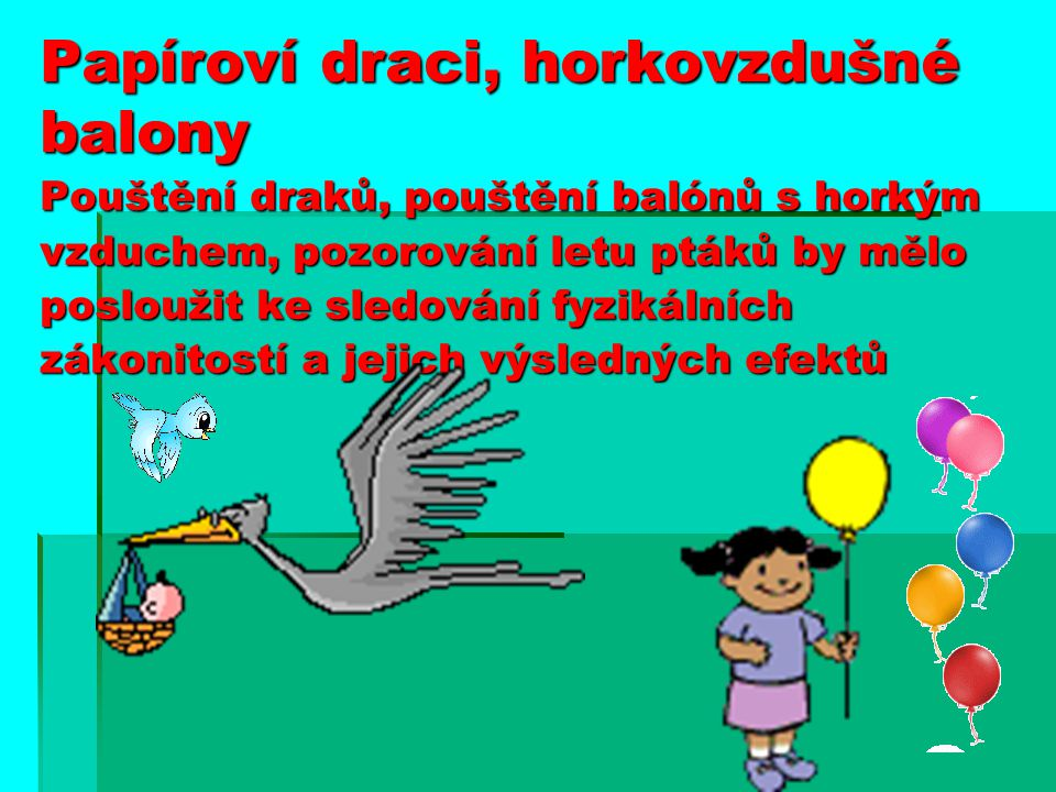 Papíroví draci, horkovzdušné balony