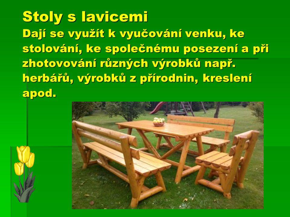 Stoly s lavicemi Dají se využít k vyučování venku, ke