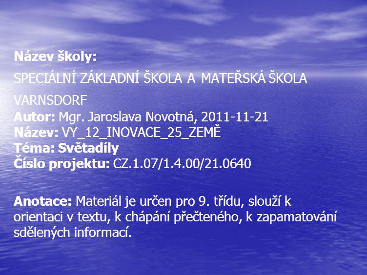 Název školy: SPECIÁLNÍ ZÁKLADNÍ ŠKOLA A MATEŘSKÁ ŠKOLA VARNSDORF