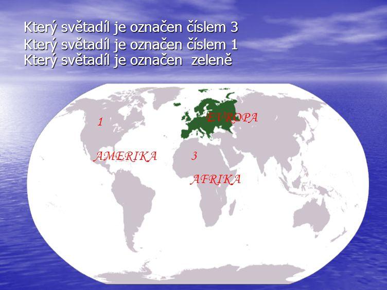 Který světadíl je označen číslem 3