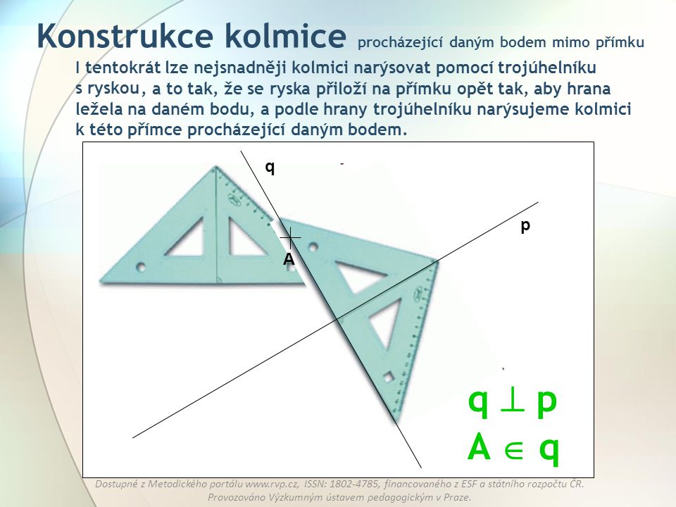 Konstrukce kolmice procházející daným bodem mimo přímku