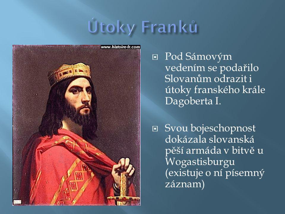 Útoky Franků Pod Sámovým vedením se podařilo Slovanům odrazit i útoky franského krále Dagoberta I.