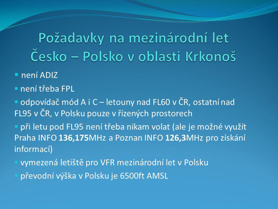 Požadavky na mezinárodní let Česko – Polsko v oblasti Krkonoš