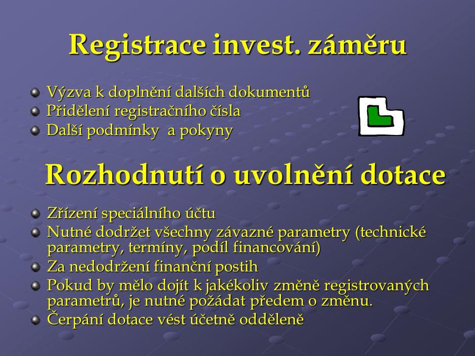 Registrace invest. záměru