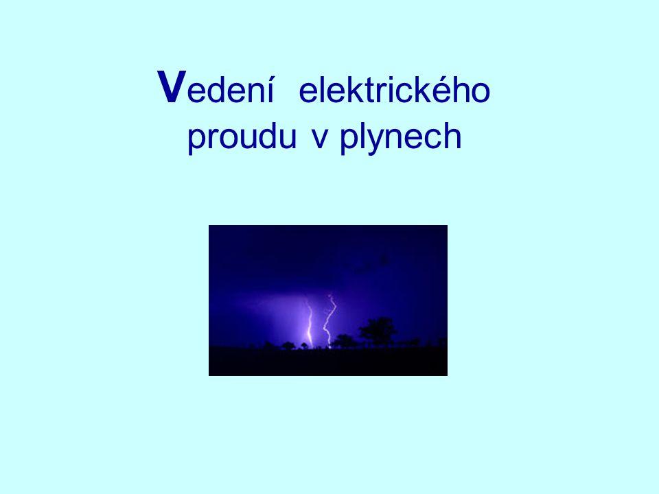 Vedení elektrického proudu v plynech