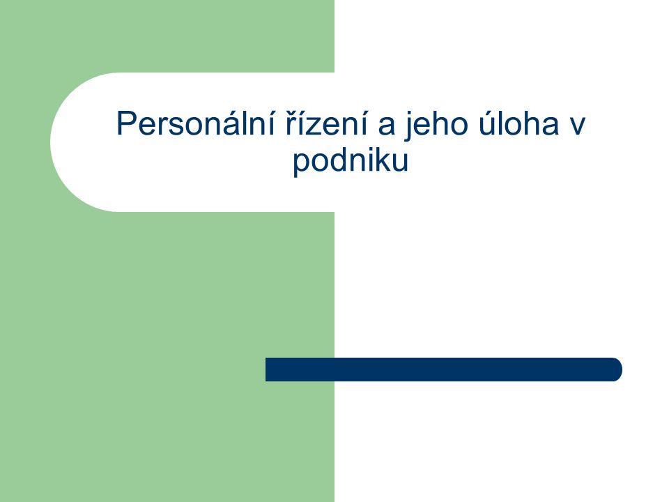 Personální řízení a jeho úloha v podniku
