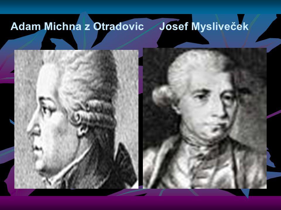 Adam Michna z Otradovic Josef Mysliveček