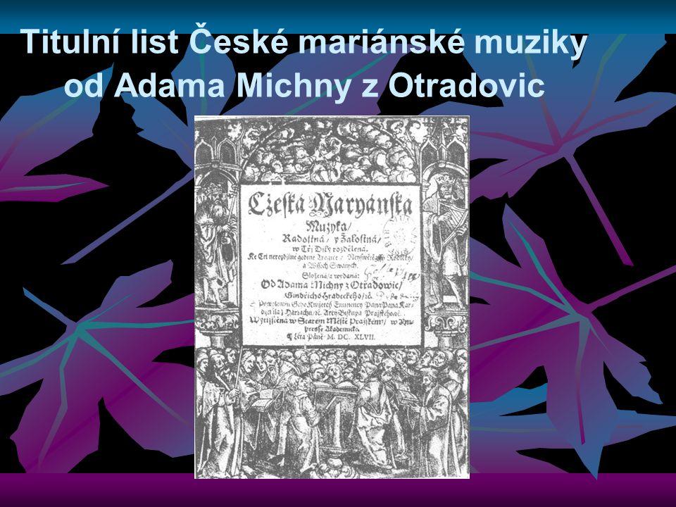 Titulní list České mariánské muziky od Adama Michny z Otradovic