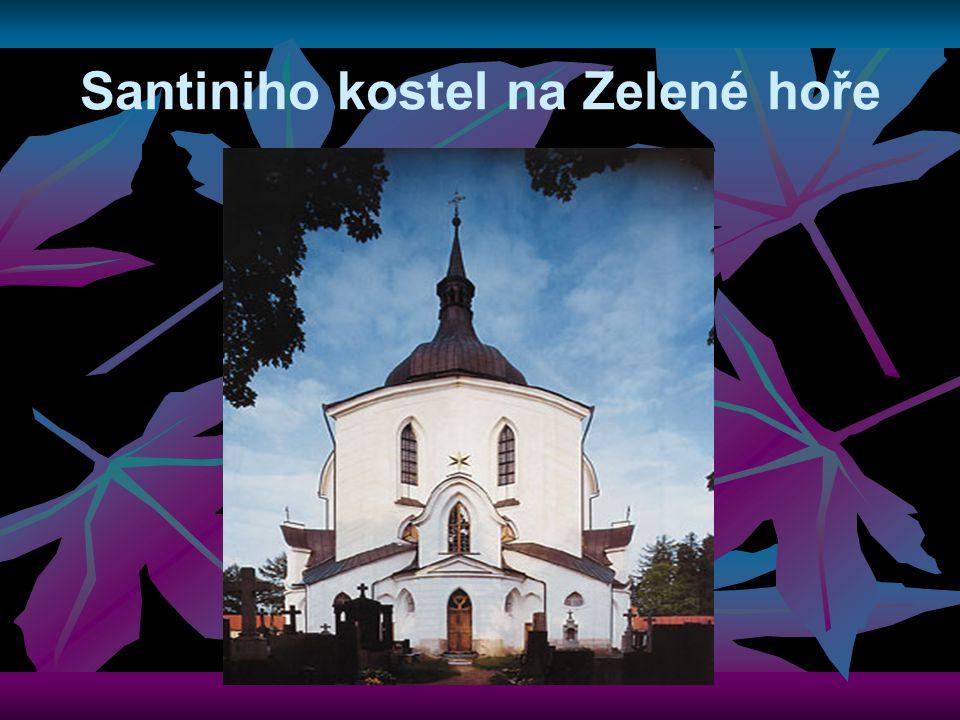 Santiniho kostel na Zelené hoře