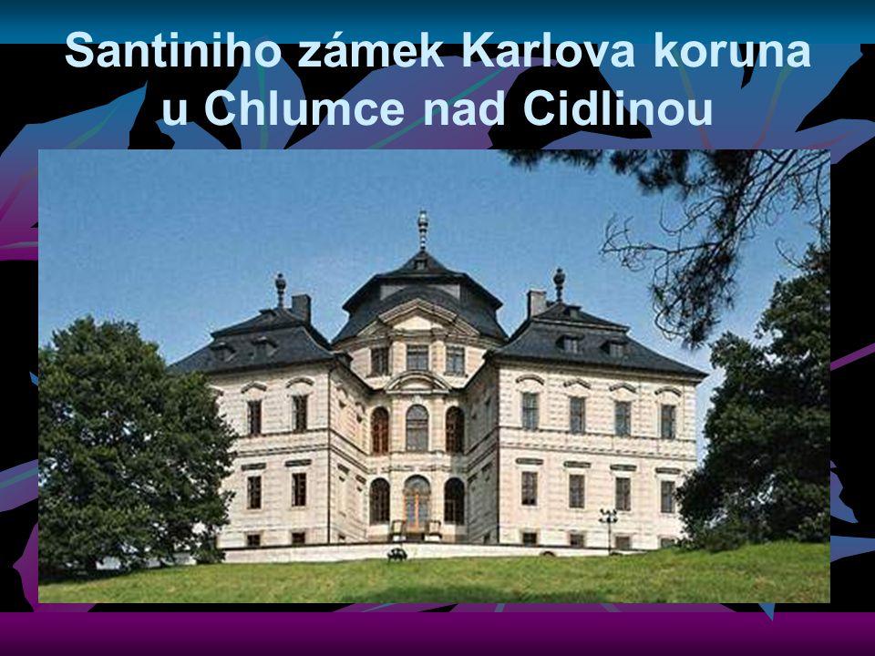 Santiniho zámek Karlova koruna u Chlumce nad Cidlinou