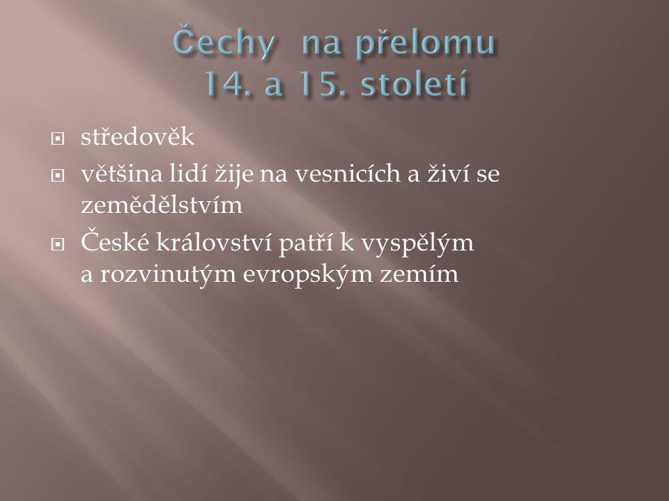 Čechy na přelomu 14. a 15. století
