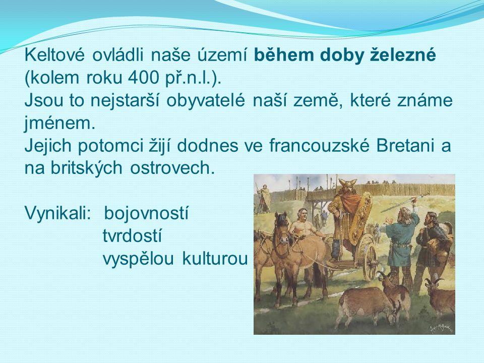 Keltové ovládli naše území během doby železné (kolem roku 400 př. n. l