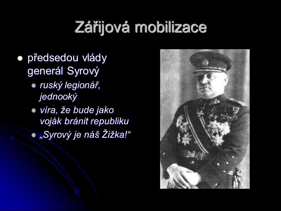Zářijová mobilizace předsedou vlády generál Syrový