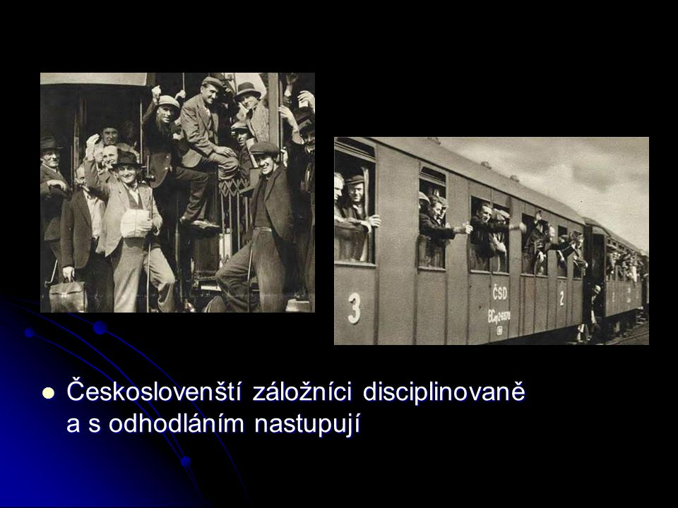 Českoslovenští záložníci disciplinovaně a s odhodláním nastupují