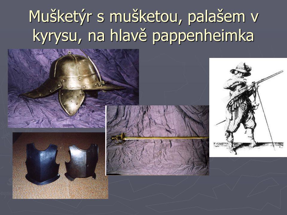 Mušketýr s mušketou, palašem v kyrysu, na hlavě pappenheimka