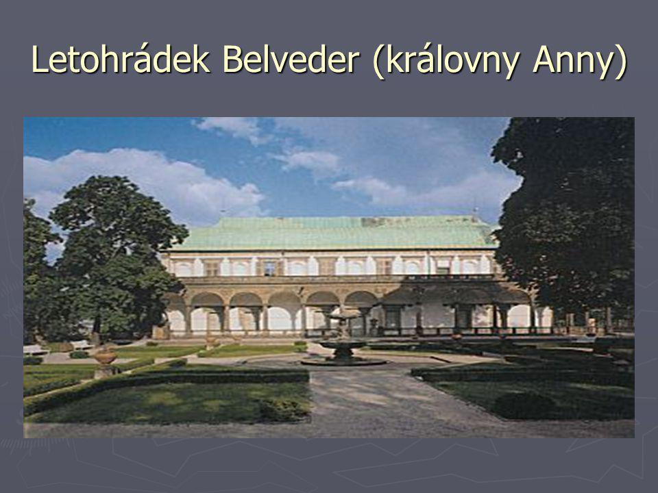 Letohrádek Belveder (královny Anny)