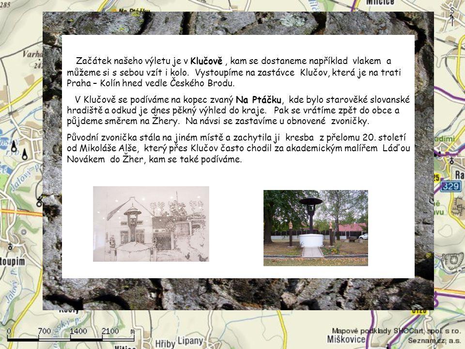 Začátek našeho výletu je v Klučově , kam se dostaneme například vlakem a můžeme si s sebou vzít i kolo. Vystoupíme na zastávce Klučov, která je na trati Praha – Kolín hned vedle Českého Brodu.