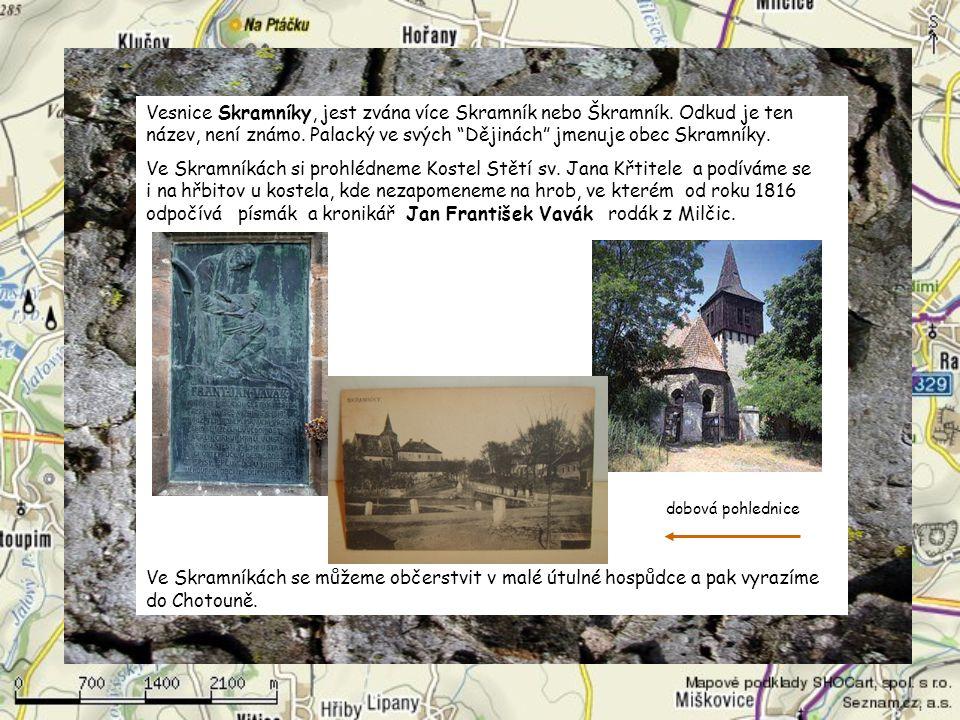 Vesnice Skramníky, jest zvána více Skramník nebo Škramník