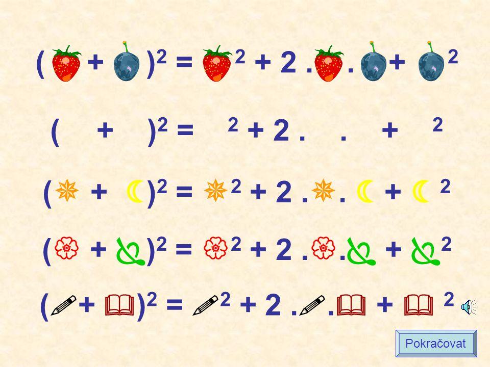 ( + )2 = 2 + 2 . . + 2 ( + )2 = 2 + 2 . . + 2. ( + )2 = 2 + 2 ..  +  2.