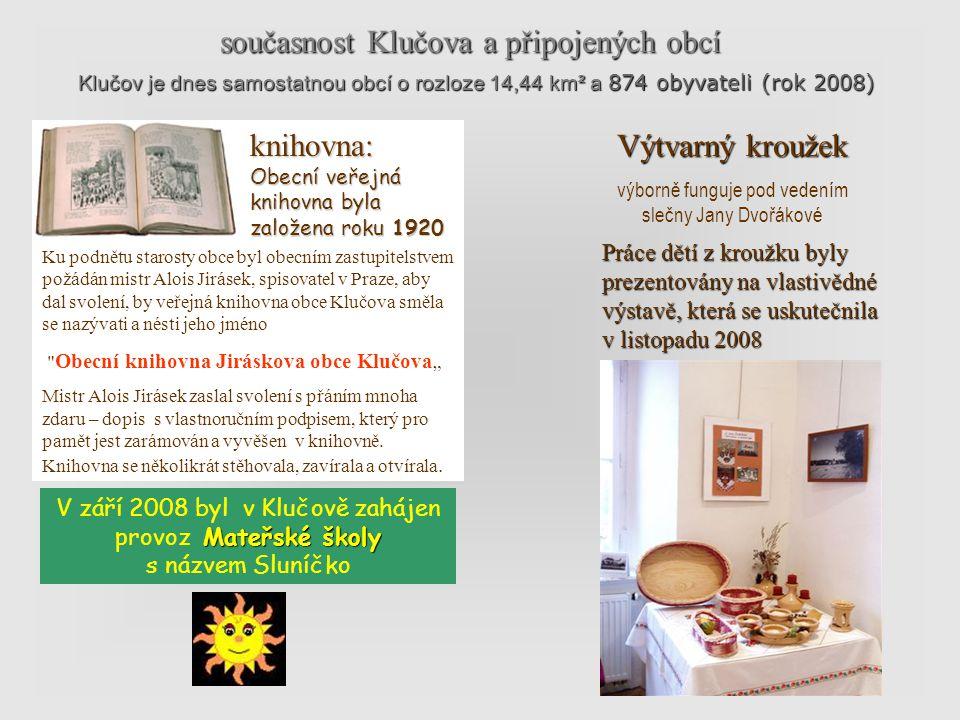 současnost Klučova a připojených obcí