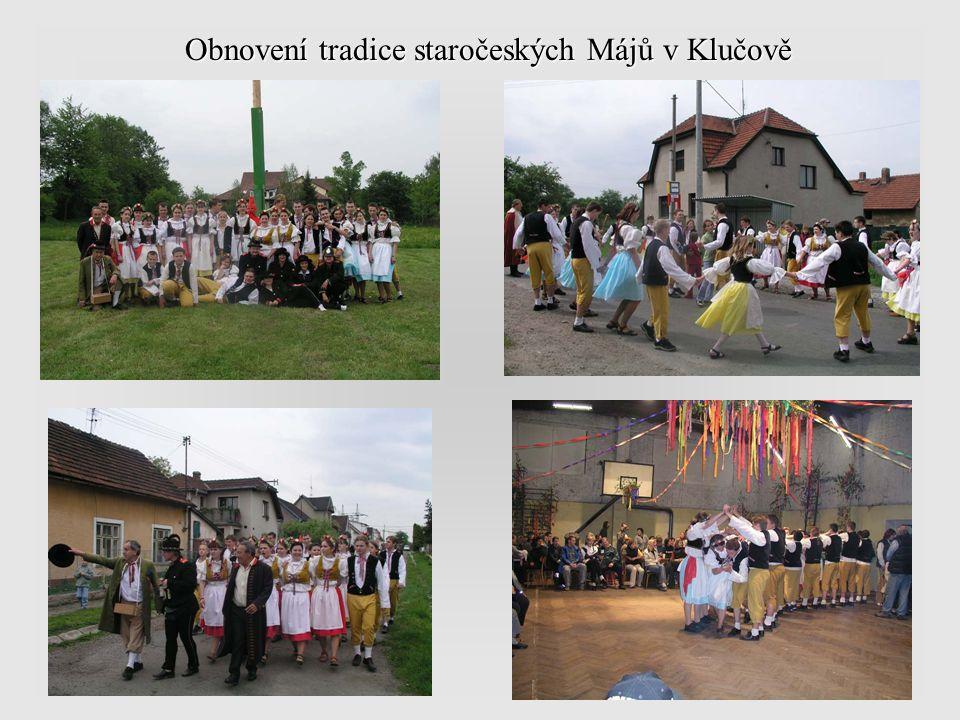 Obnovení tradice staročeských Májů v Klučově