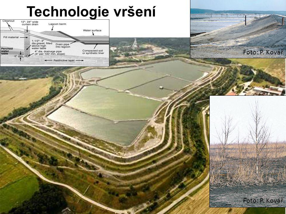 Technologie vršení Foto: P. Kovář Foto: P. Kovář