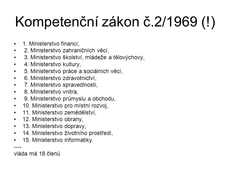 Kompetenční zákon č.2/1969 (!)
