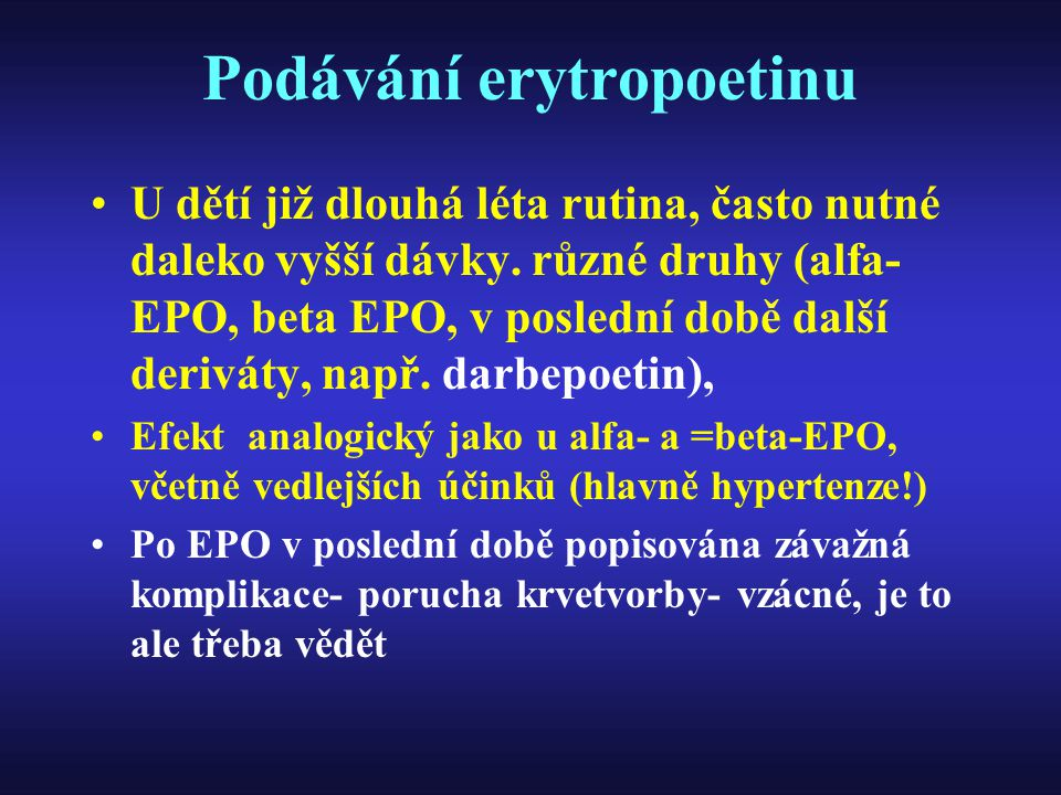 Podávání erytropoetinu