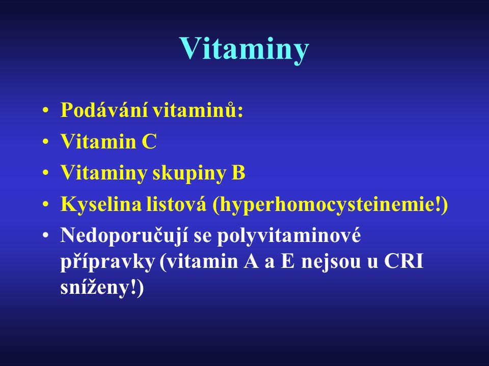 Vitaminy Podávání vitaminů: Vitamin C Vitaminy skupiny B