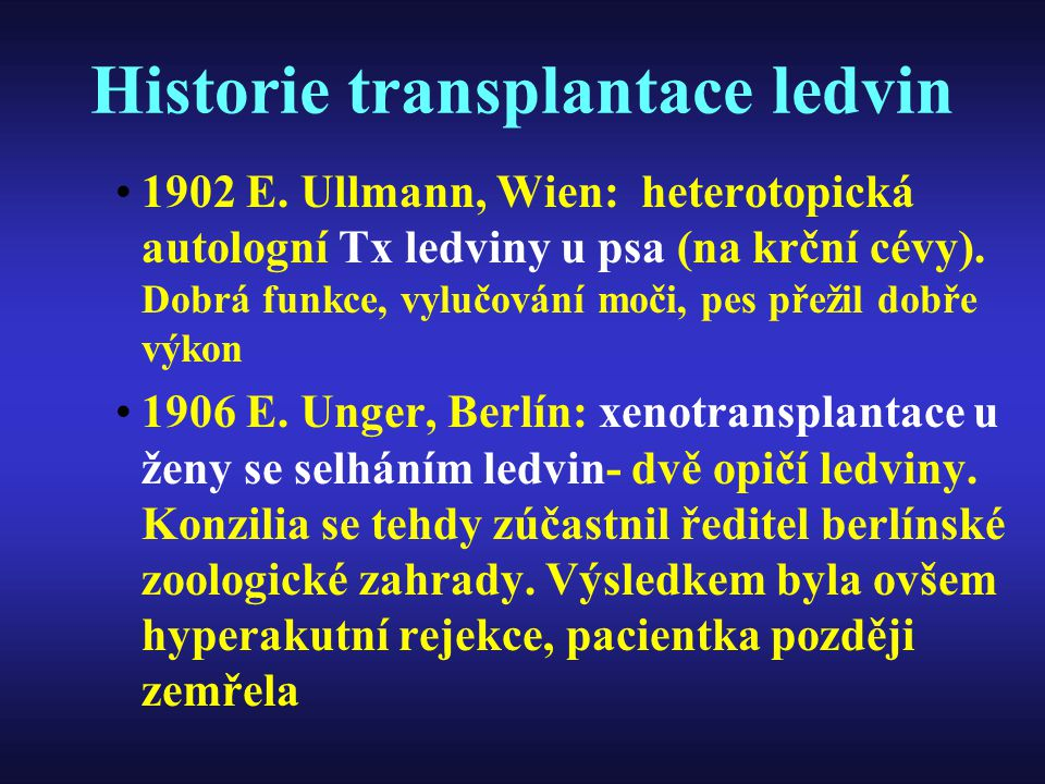 Historie transplantace ledvin