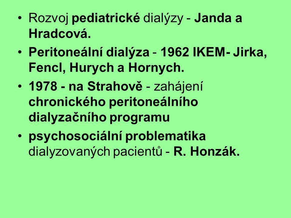 Rozvoj pediatrické dialýzy - Janda a Hradcová.