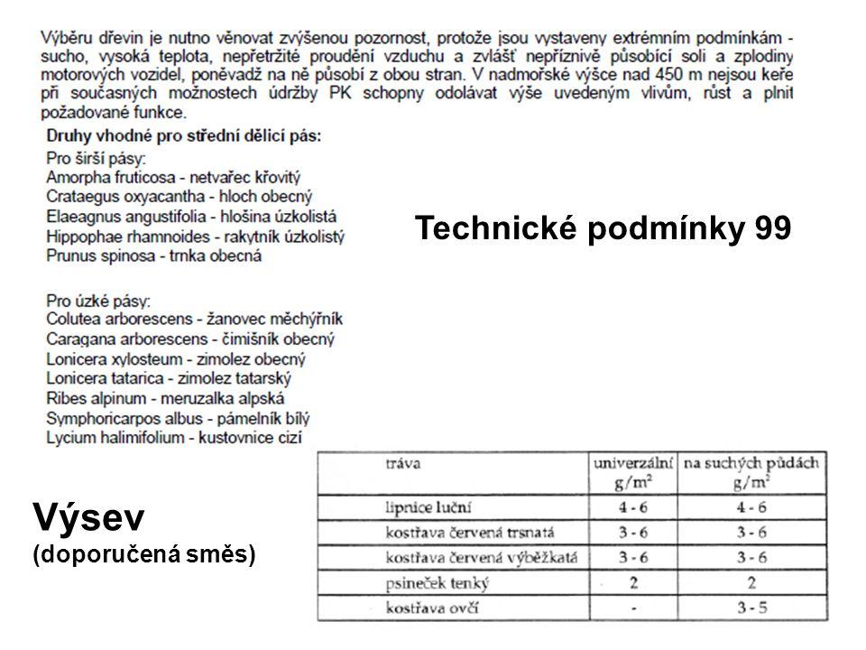 Technické podmínky 99 Výsev (doporučená směs)