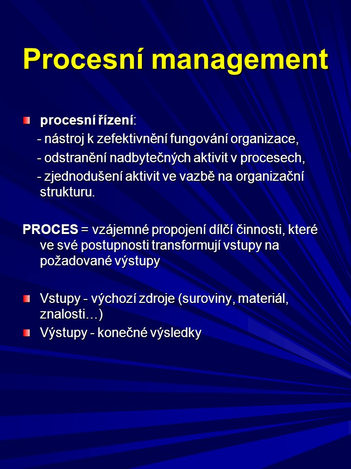 Procesní management procesní řízení: