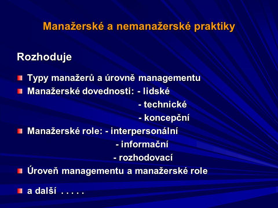 Manažerské a nemanažerské praktiky