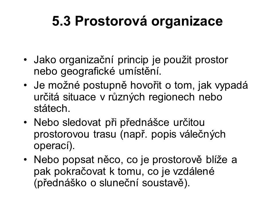 5.3 Prostorová organizace