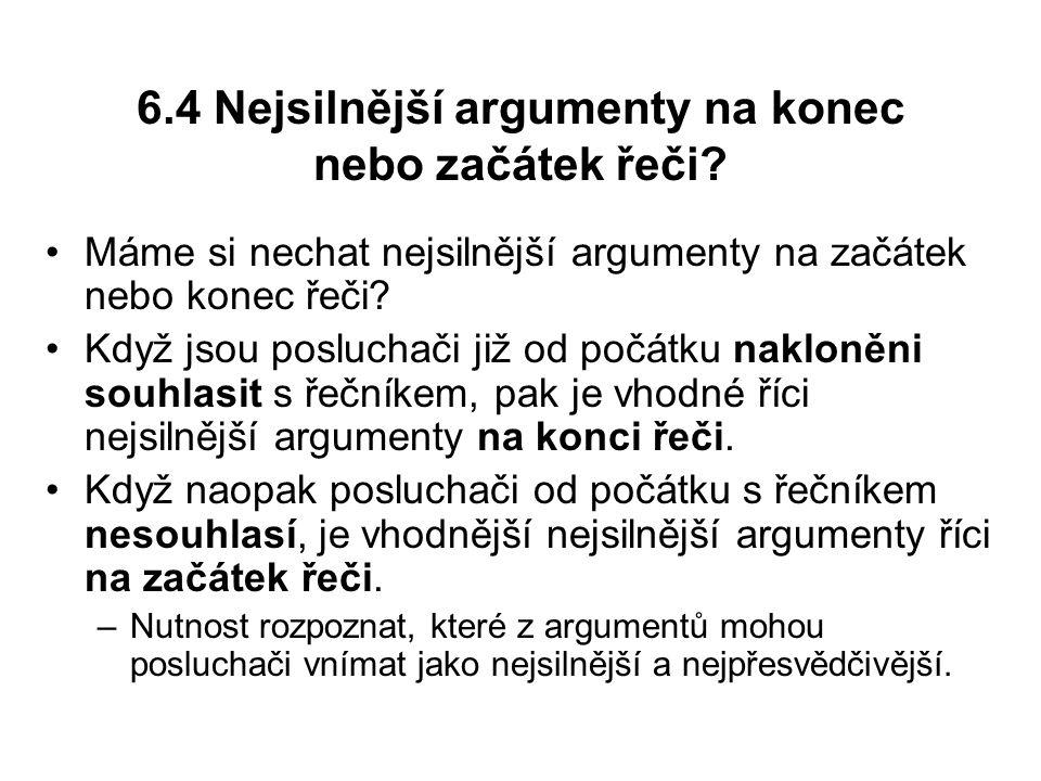 6.4 Nejsilnější argumenty na konec nebo začátek řeči