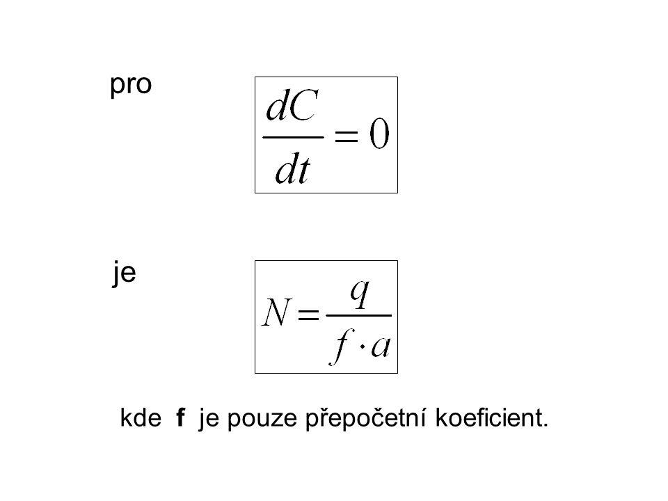 pro je kde f je pouze přepočetní koeficient.